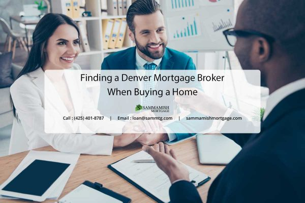 Finding a Denver Mortgage Broker When Buying a Home