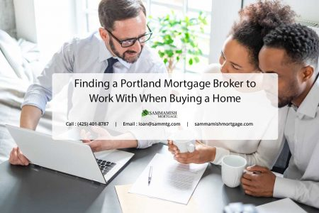 Finding a Portland Mortgage Broker to Work With When Buying a Home
