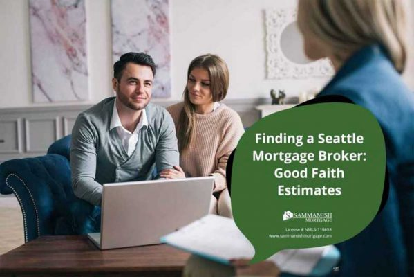 Finding a Seattle Mortgage Broker