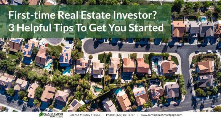 First time Real Estate Investor  Helpful Tips To Get You Started