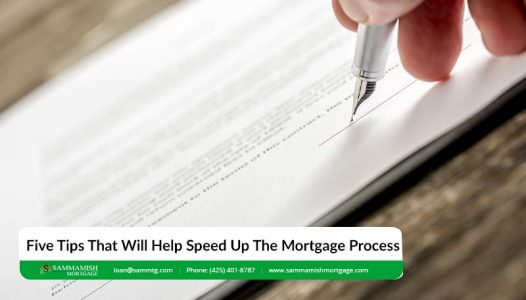 Five Tips That Will Help Speed Up The Mortgage Process