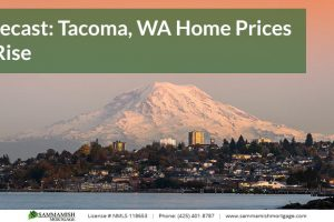 Forecast: Tacoma, WA Home Prices to Continue Rising In 2021