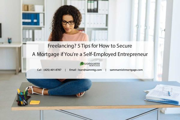 Freelancing  Tips for How to Secure a Mortgage if Youre a Self Employed Entrepreneur