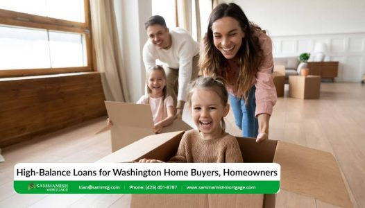High Balance Loans for Washington Home Buyers Homeowners