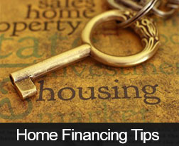 Home Financing Tips