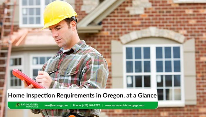Home Inspection Requirements in Oregon at a Glance