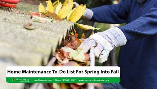 Home Maintenance To Do List For Spring Into Fall