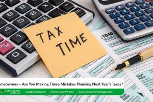 Homeowners – Are You Making These Mistakes Planning Next Year's Taxes?