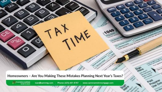 Homeowners – Are You Making These Mistakes Planning Next Years Taxes