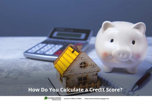 How Do You Calculate a Credit Score