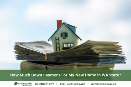 How Much Down Payment For My New Home in WA State