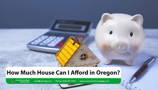 How Much House Can I Afford in Oregon