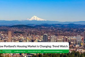 How Portland's Housing Market is Changing in 2021: Trend Watch