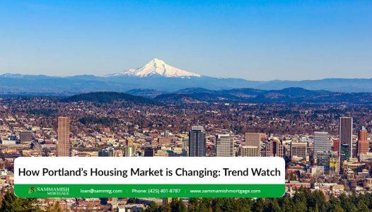 How Portlands Housing Market is Changing Trend Watch