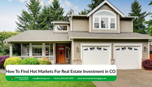 How To Find Hot Markets For Real Estate Investment in CO