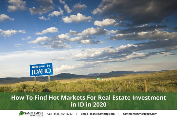 How To Find Hot Markets For Real Estate Investment in ID in