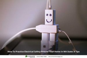 How To Practice Electrical Safety Around Your Home in WA State: 8 Tips