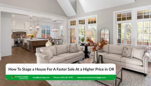 How To Stage a House For A Faster Sale At a Higher Price in OR