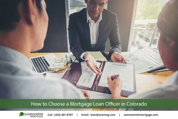 How to Choose a Mortgage Loan Officer in Colorado