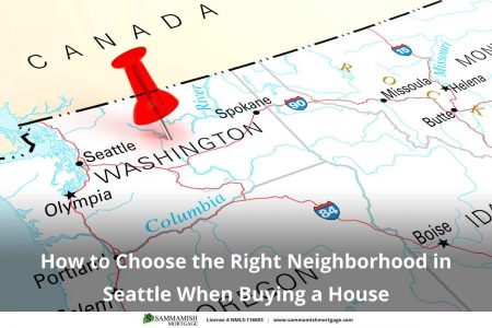 How to Choose the Right Neighborhood in Seattle When Buying a House