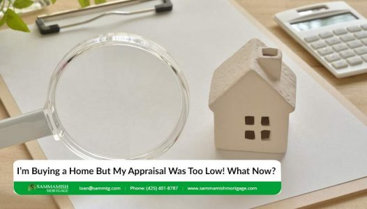 Im Buying a Home But My Appraisal Was Too Low What No