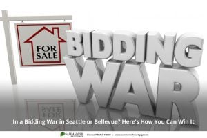 In a Bidding War in Seattle or Bellevue? Here's How You Can Win It