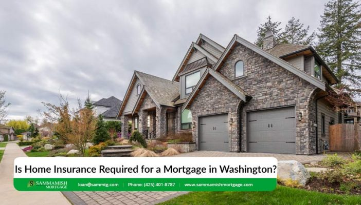 Is Home Insurance Required for a Mortgage in Washington