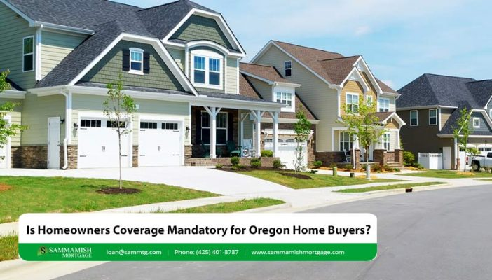 Is Homeowners Coverage Mandatory for Oregon Home Buyers