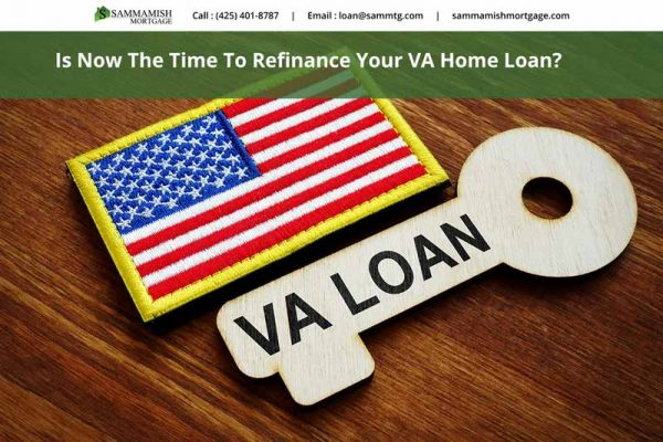 Is Now The Time To Refinance Your VA Home Loan