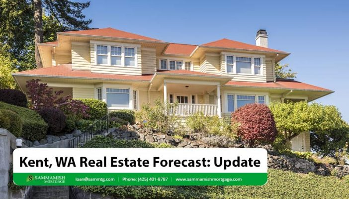 Kent WA Real Estate Forecast