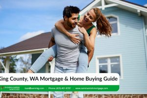 King County, WA Mortgage & Home Buying Guide for 2021