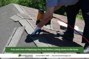 Pros and Cons of Replacing Your Roof Before Listing Home in WA State