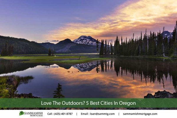 Love The Outdoors  Best Cities In Oregon for Home Buyers