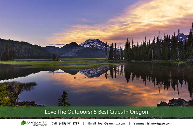 Love The Outdoors? 5 Best Cities In Oregon