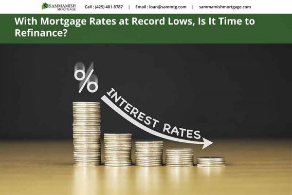Low interest rates increases refinancing