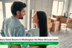Military Home Buyers in Washington No More VA Loan Limits For
