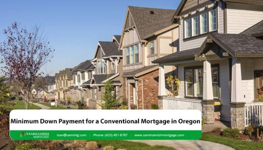 Minimum Down Payment for a Conventional Mortgage in Oregon