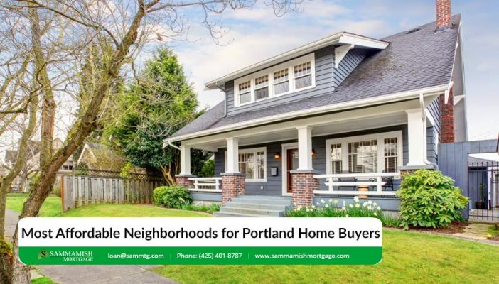 Most Affordable Neighborhoods for Portland Home Buyers