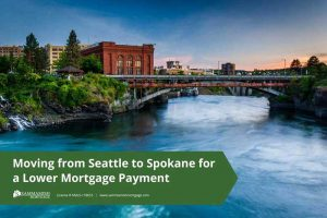 Trend: Moving from Seattle to Spokane for a Lower Mortgage Payment