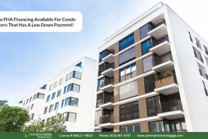 New FHA Financing Available For Condo Buyers That Has A Low Down Payment