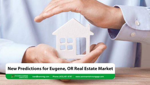 New Predictions for Eugene OR Real Estate Market