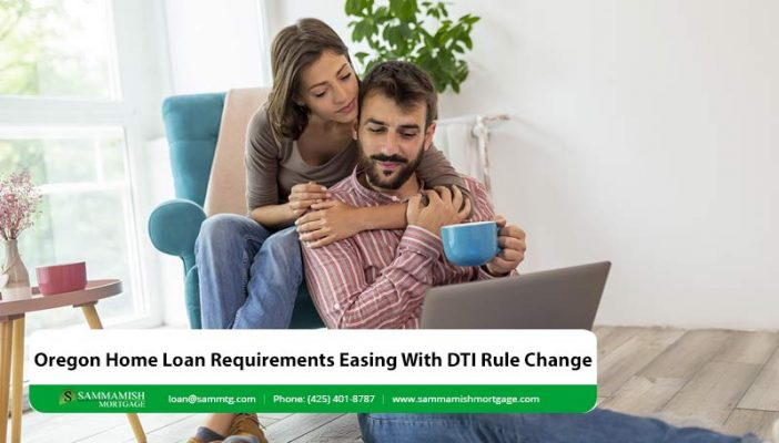 Oregon Home Loan Requirements Easing With DTI Rule Change