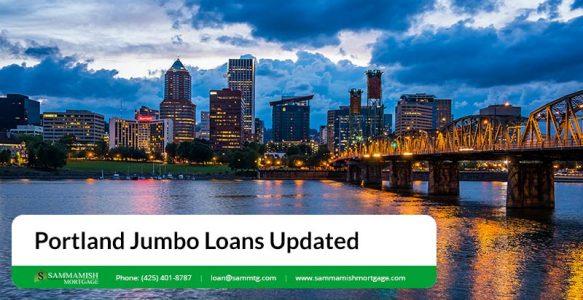 Portland Jumbo Loans Updated