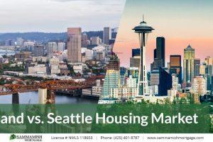 Portland vs. Seattle Housing Market: What's Happening in 2021?