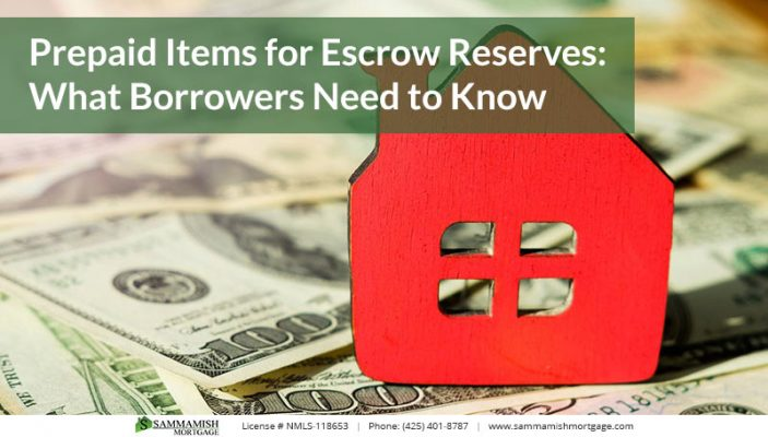 Prepaid Items for Escrow Reserves What Borrowers Need to Know