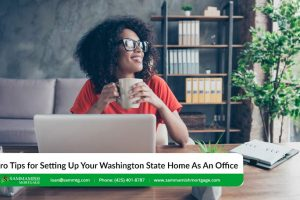 Pro Tips for Setting Up Your Washington State Home As An Office