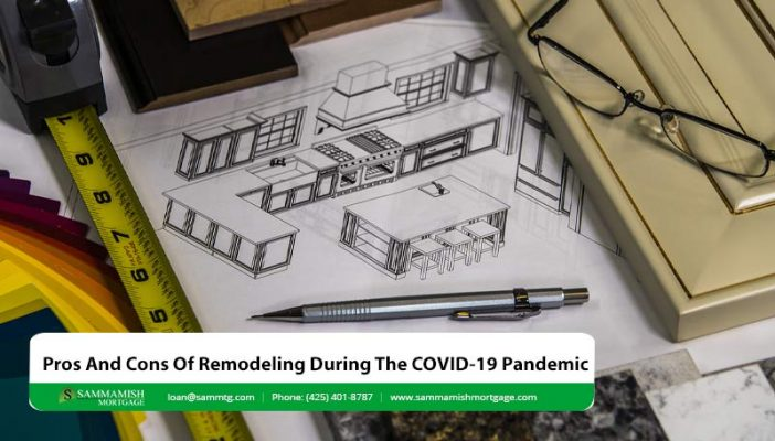 Pros And Cons Of Remodeling During The COVID  Pandemic
