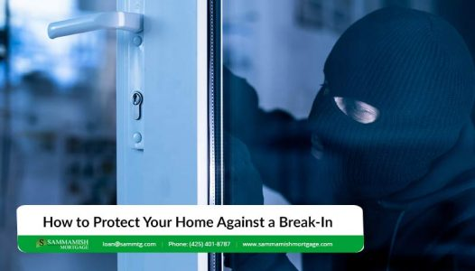 Protect Your Home Against a Break In