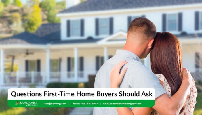 Questions First Time Home Buyers Should Ask