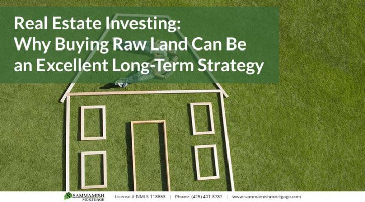 Real Estate Investing Why Buying Raw Land Can Be an Excellent Long Term Strategy